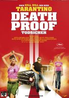 Plakat des Films: Quentin Tarantinos Death Proof - Todsicher