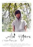 Plakat des Films: Wild Tigers I Have Known